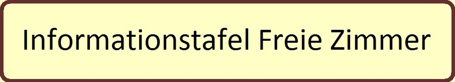 Informationstafel Freie Zimmer in der Zimmervermietung Ferienhof Am Kiefernwald Ribnitz-Damgarten