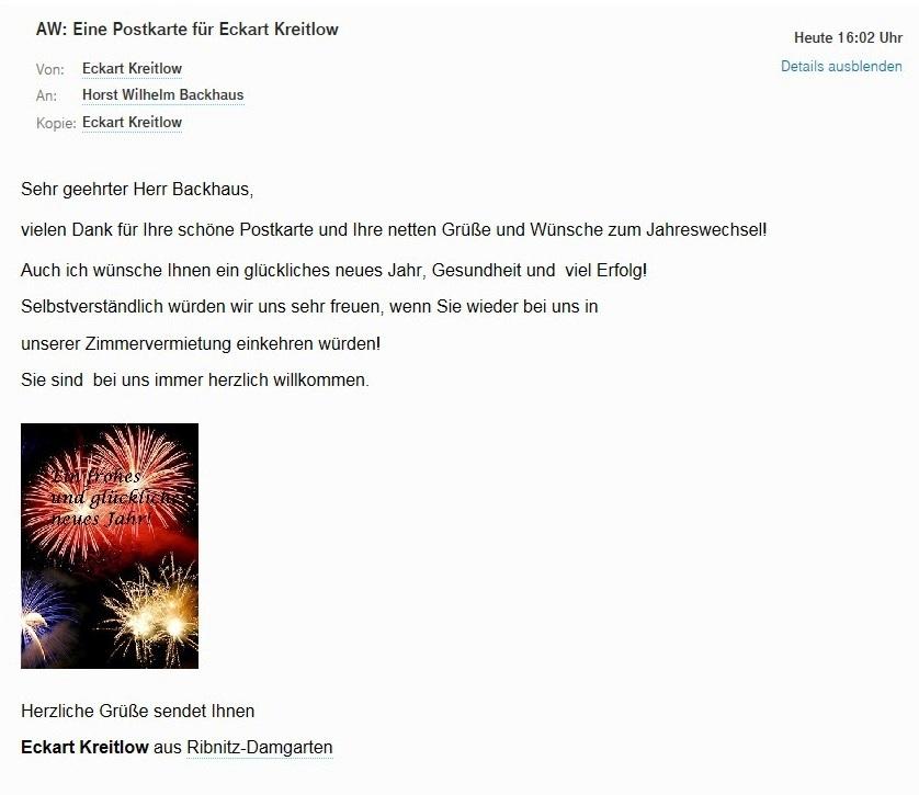Wir antworteten Herrn Horst Wilhelm Backhaus aus Münster am selben Tag, dem 31. Dezember 2017, bedankten uns sehr für die schöne Postkarte und die herzlichen Grüße und Wünsche und erwiderten ebenso herzlich seine Grüße und Wünsche  zum Jahreswechsel.